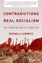 Lebowitz, Michael The Contradictions of