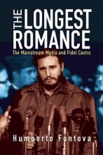Fontova, Humberto The Longest Romance