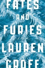 Groff, Lauren Fates and Furies