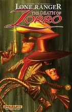 Parks, Ande The Lone Ranger/Zorro: the Death of Zorro