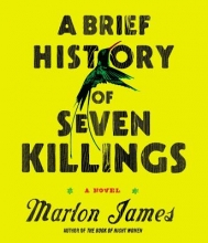 James, Marlon A Brief History of Seven Killings