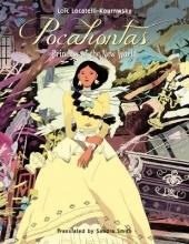 Locatelli Kournwsky, Loïc Pocahontas - Princess of the New World