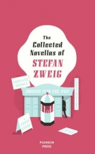 Zweig, Stefan Collected Novellas of Stefan Zweig