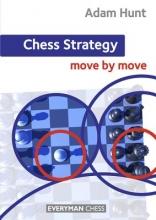Hunt, Adam Chess Strategy