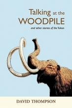 Thompson, David Talking at the Woodpile
