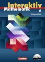 Mathematik interaktiv 6. Schuljahr. Schülerbuch mit CD-ROM. Ausgabe Rheinland-Pfalz