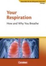 Mathews, Horst-Dieter Materialien für den bilingualen Unterricht 7./8. Schuljahr. CLIL-Modules: Biologie: Your Respiration - How and Why You Breathe