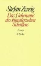 Zweig, Stefan Das Geheimnis des knstlerischen Schaffens