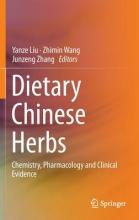 Liu, Yanze,   Zhimin, Wang,   Zhang, Junzeng Dietary Chinese Herbs