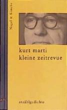 Marti, Kurt Kleine Zeitrevue