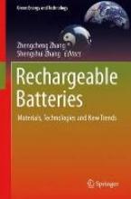 Zhang, Zhengcheng,   Zhang, Shengshui Rechargeable Batteries