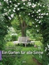 Göhner, Manuela Ein Garten für alle Sinne