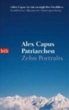Capus, Alex Patriarchen