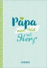 Fenske, Michael Papa - mein Held mit Herz