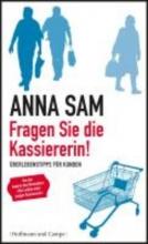 Sam, Anna Fragen Sie die Kassiererin!