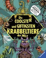 Laumann, Michael Die coolsten und giftigsten Krabbeltiere der Welt