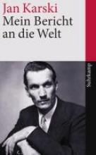Karski, Jan Mein Bericht an die Welt