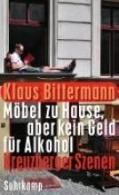 Bittermann, Klaus Möbel zu Hause, aber kein Geld für Alkohol