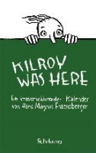 Enzensberger, Hans Magnus Kilroy was here