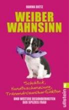 Dietz, Hanna Weiberwahnsinn