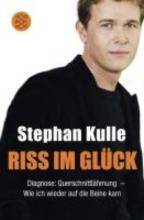 Kulle, Stephan Riss im Gl�ck