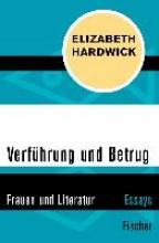 Hardwick, Elizabeth Verf�hrung und Betrug