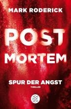 Roderick, Mark Post Mortem 04 - Spur der Angst