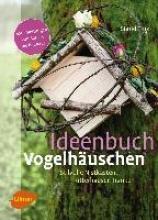 Tinz, Sigrid Ideenbuch Vogelhäuschen