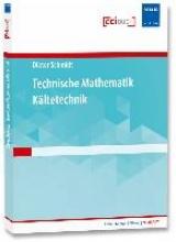 Schmidt, Dieter Technische Mathematik Kältetechnik