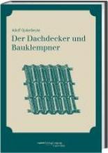 Opderbecke, Adolf Der Dachdecker und Bauklempner