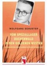 Schuster, Wolfgang Vom Speziallager in den Goldenen Westen