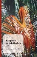 Mayer, Irmtraud die splitter im kaleidoskop