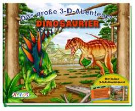 Beck, Paul Das große 3-D-Abenteuer: Dinosaurier