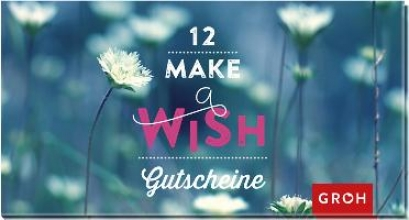 12 Make a wish Gutscheine