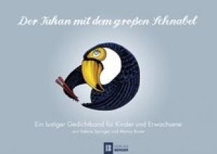 Springer, Valerie Der Tukan mit dem großen Schnabel