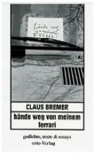 Bremer, Claus Hände weg von meinem Ferrari