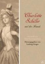 Charlotte Schiller und ihre Freunde