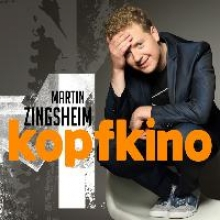 Zingsheim, Martin Kopfkino