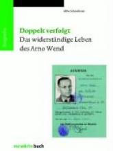 Schmeitzner, Mike Doppelt verfolgt