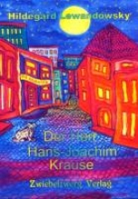 Lewandowsky, Hildegard Der Herr Hans-Joachim Krause
