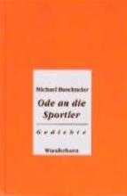 Buselmeier, Michael Ode an die Sportler