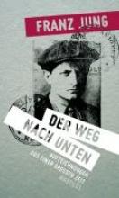 Jung, Franz Der Weg nach unten