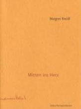 Kreidl, Margret Mitten ins Herz