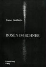 Goldhahn, Rainer Rosen im Schnee