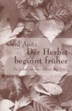 Apitz, Gerd Der Herbst beginnt früher