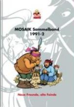 MOSAIK Team MOSAIK Sammelband 47. Neue Freunde, alte Feinde