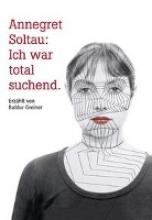 Greiner, Baldur Annegret Soltau: Ich war total suchend