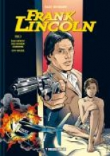 Bourgne, Marc Frank Lincoln 01. Das Gesetz des Hohen Nordens/Off-Shore