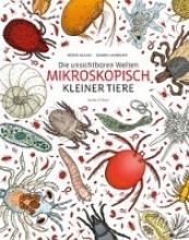 Laverdunt, Damien Die unsichtbare Welt mikroskopisch kleiner Tiere