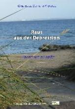 Schütz-Krause, Gabriele Raus aus der Depression